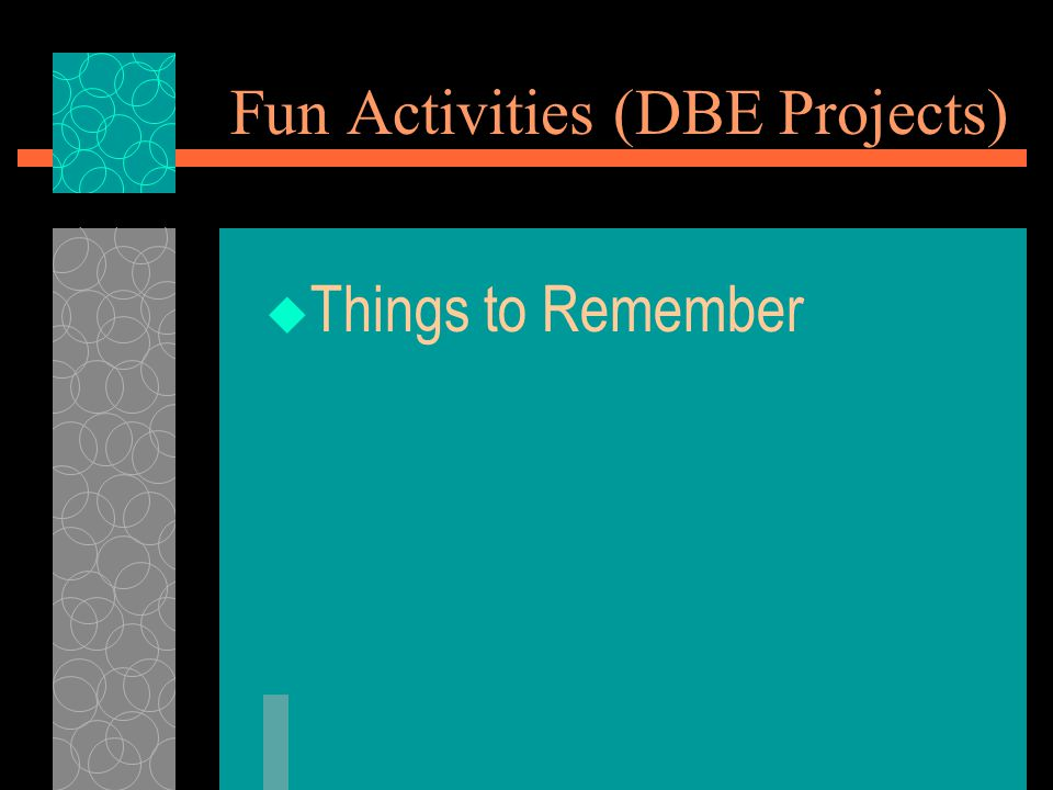 Fun Activities (DBE Projects)