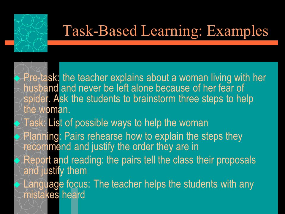 Task-Based Learning: Examples