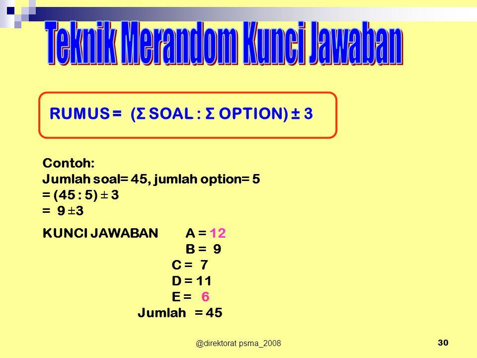 RUMUS = (Σ SOAL : Σ OPTION) ± 3