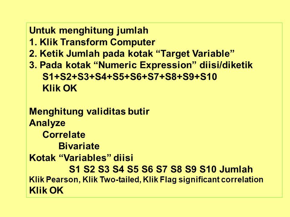 Untuk menghitung jumlah 1. Klik Transform Computer