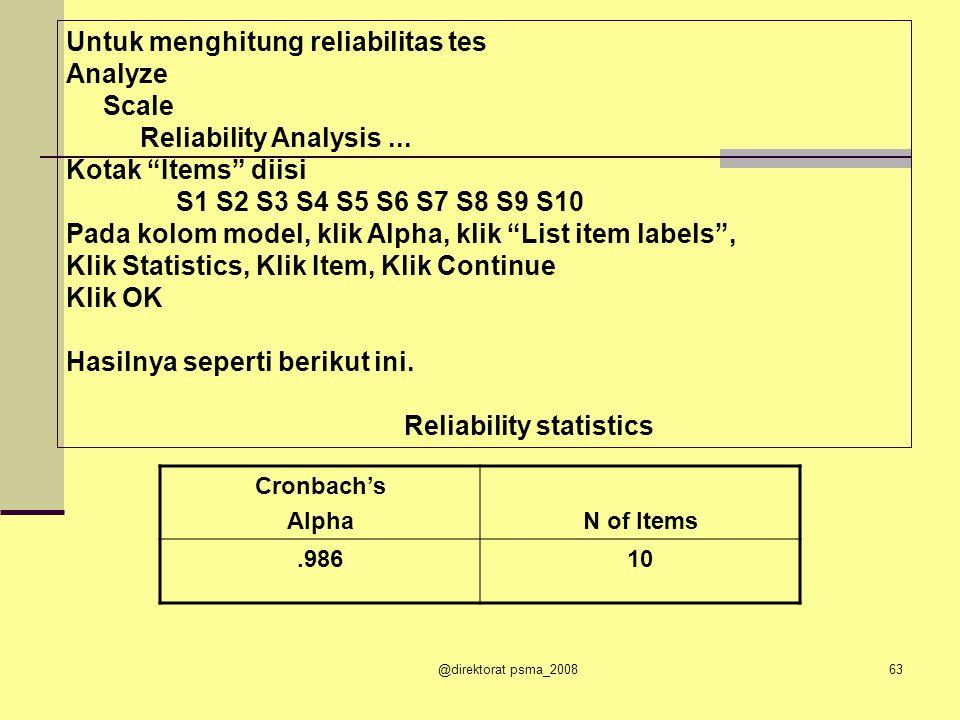 Untuk menghitung reliabilitas tes Analyze Scale
