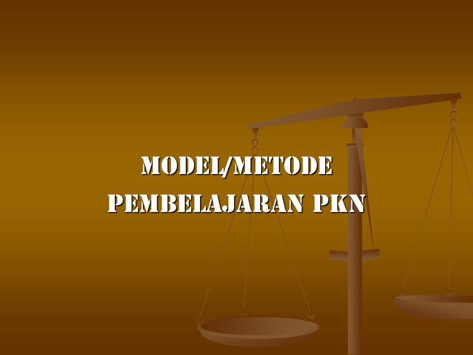 Model/Metode Pembelajaran pkn