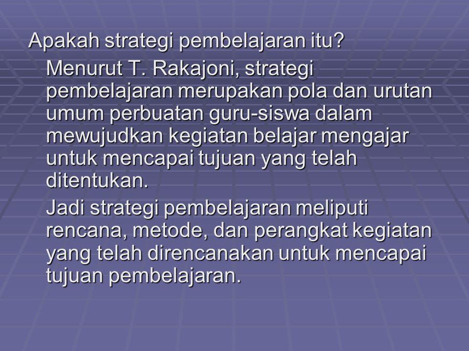 Apakah strategi pembelajaran itu