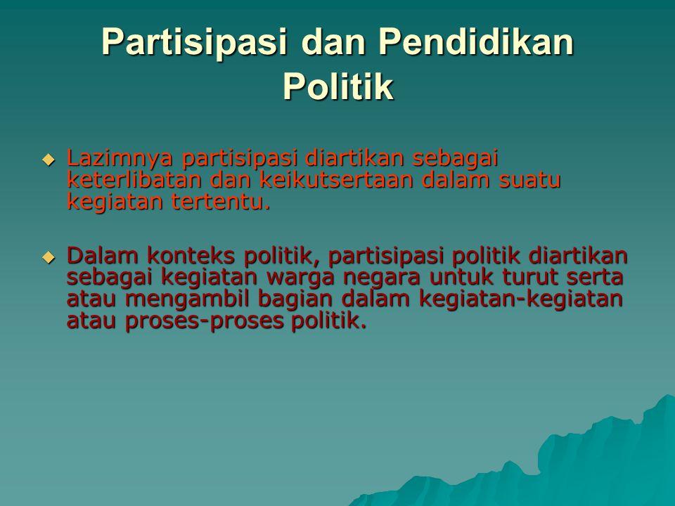 Partisipasi dan Pendidikan Politik