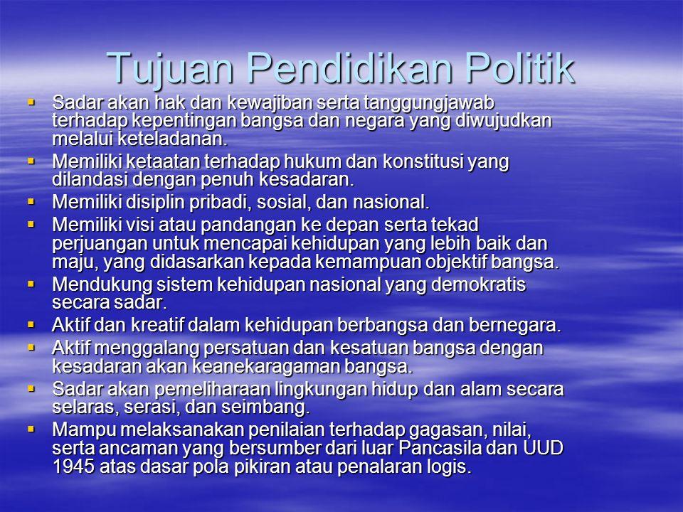 Tujuan Pendidikan Politik