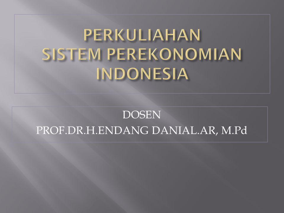 PERKULIAHAN SISTEM PEREKONOMIAN INDONESIA