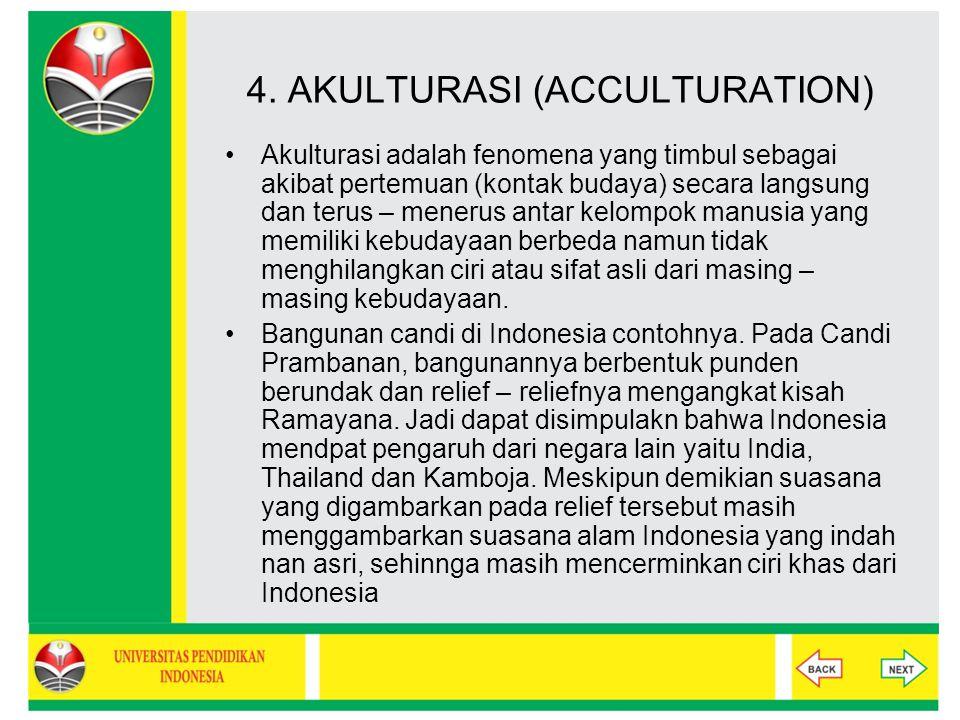 4. AKULTURASI (ACCULTURATION)