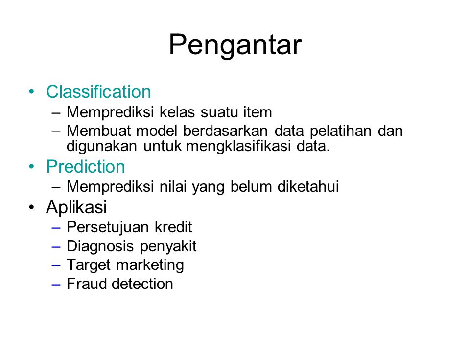 Pengantar Classification Prediction Aplikasi