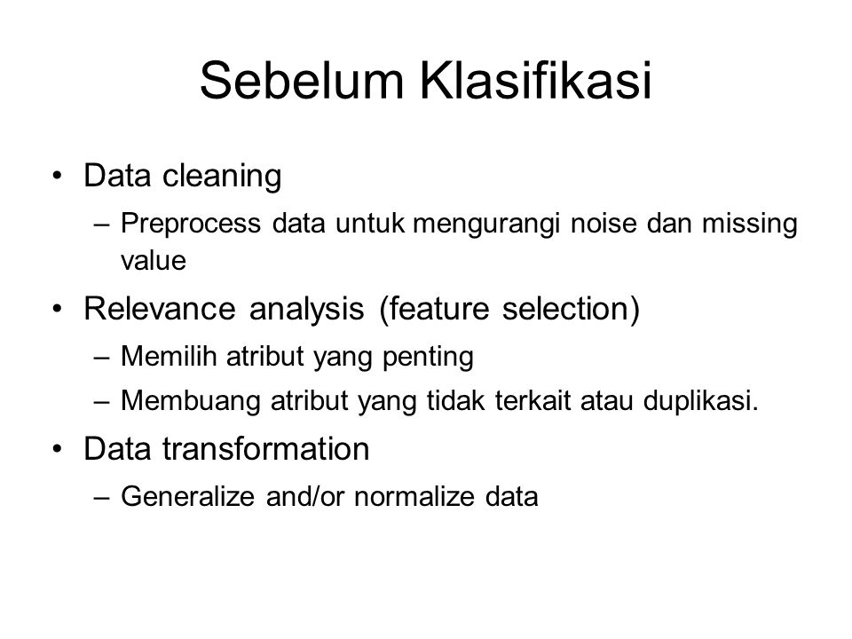 Sebelum Klasifikasi Data cleaning