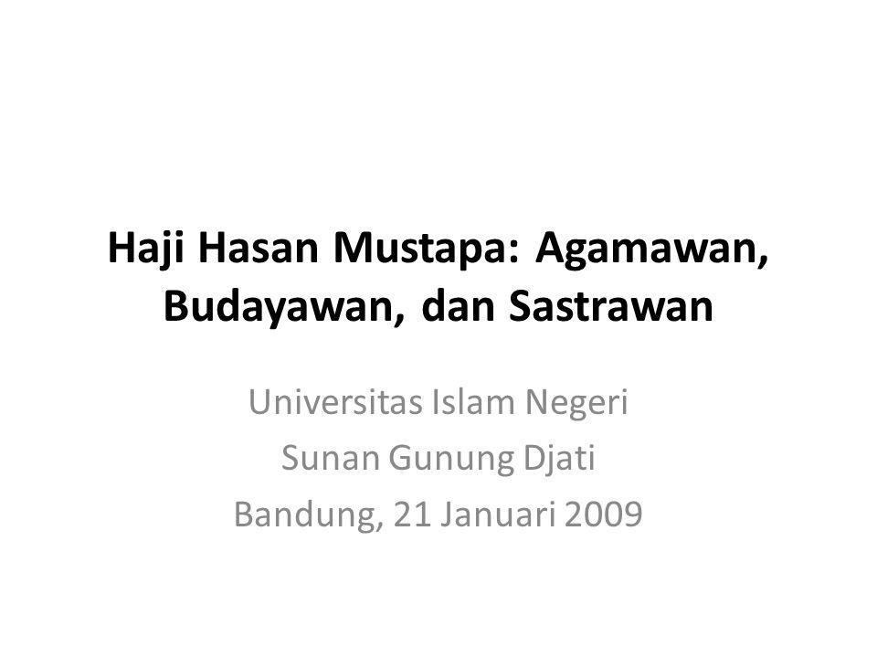 Haji Hasan Mustapa: Agamawan, Budayawan, dan Sastrawan