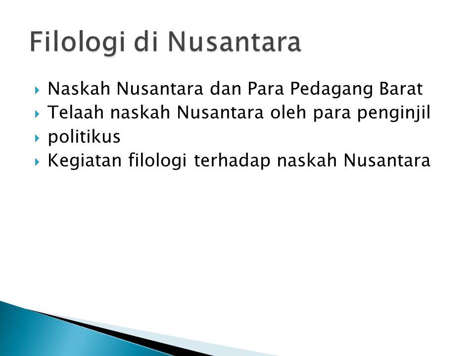 Filologi di Nusantara Naskah Nusantara dan Para Pedagang Barat