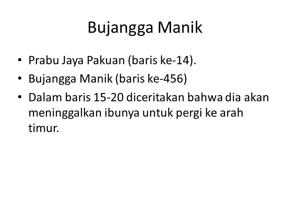 Bujangga Manik Prabu Jaya Pakuan (baris ke-14).