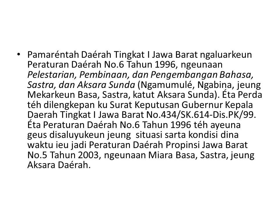 Pamaréntah Daérah Tingkat I Jawa Barat ngaluarkeun Peraturan Daérah No
