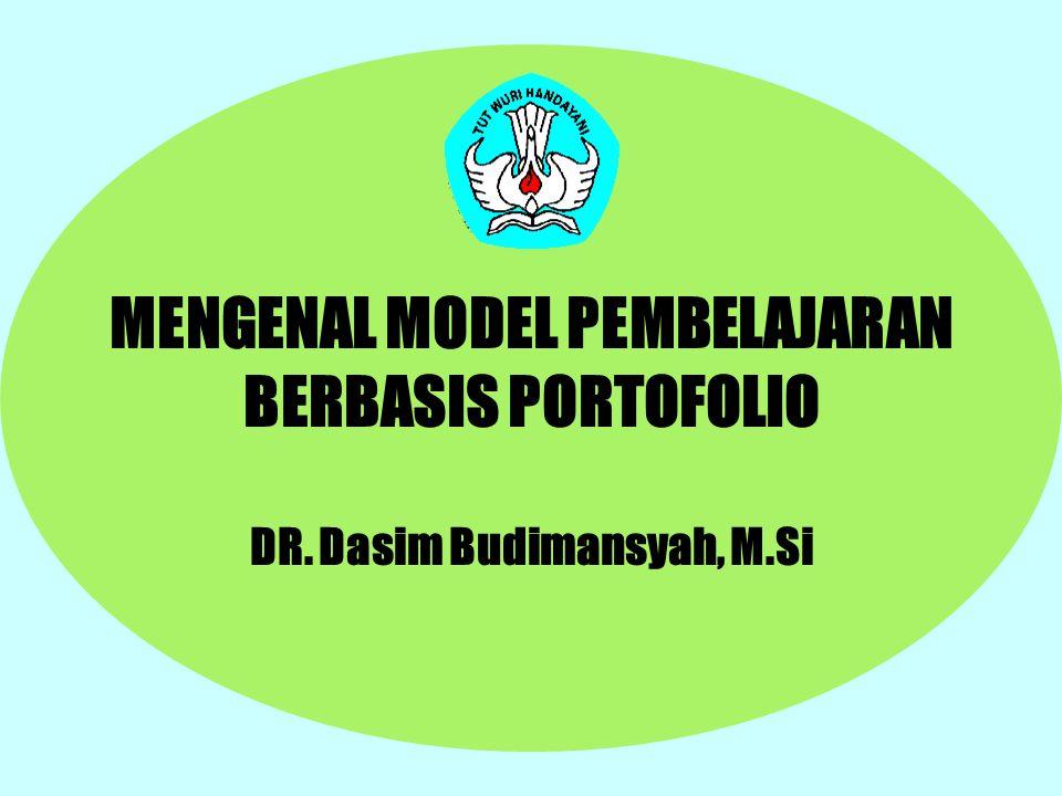 MENGENAL MODEL PEMBELAJARAN BERBASIS PORTOFOLIO DR