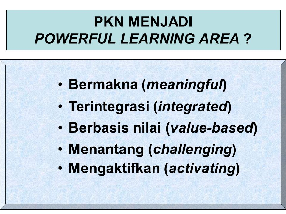 PKN MENJADI POWERFUL LEARNING AREA
