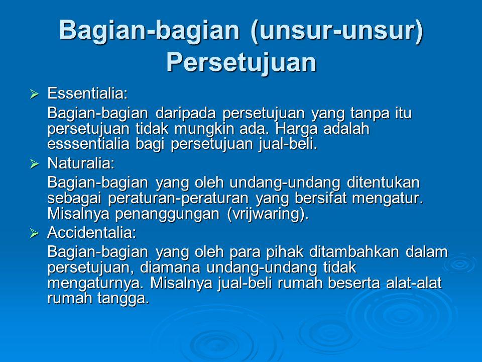 Bagian-bagian (unsur-unsur) Persetujuan