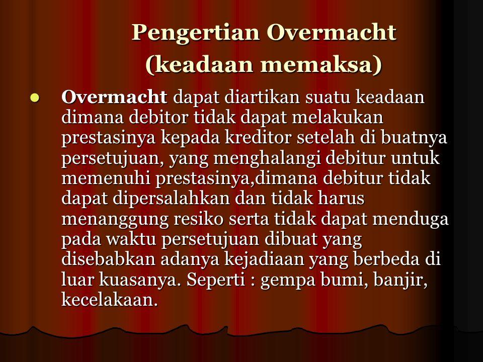 Pengertian Overmacht (keadaan memaksa)