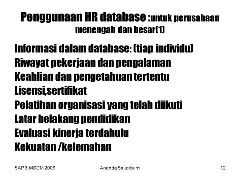 Penggunaan HR database :untuk perusahaan menengah dan besar(1)