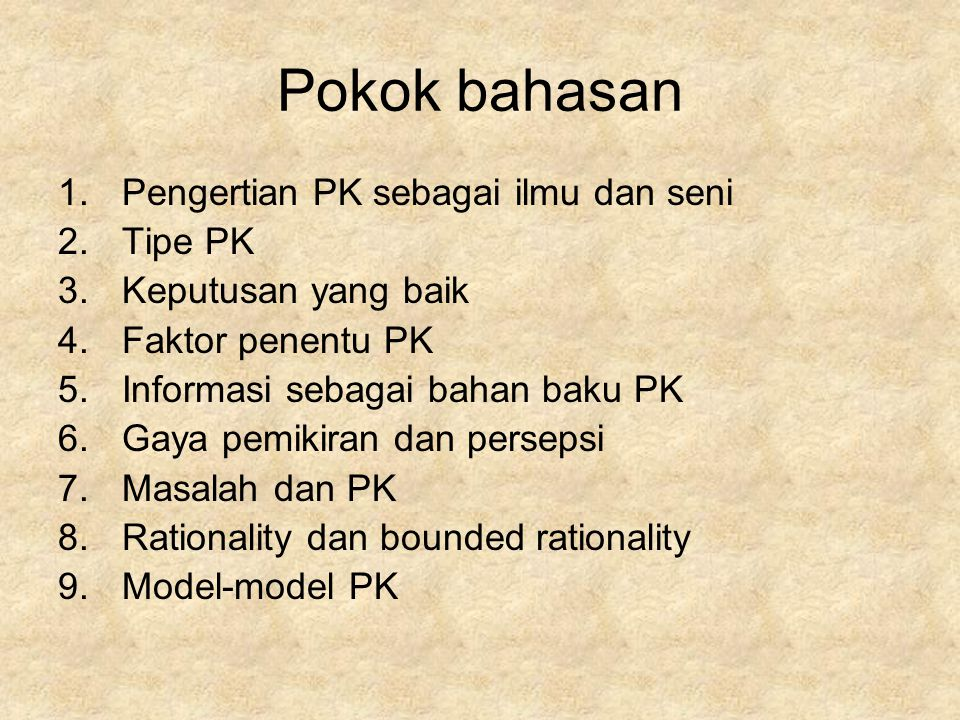 Pokok bahasan Pengertian PK sebagai ilmu dan seni Tipe PK