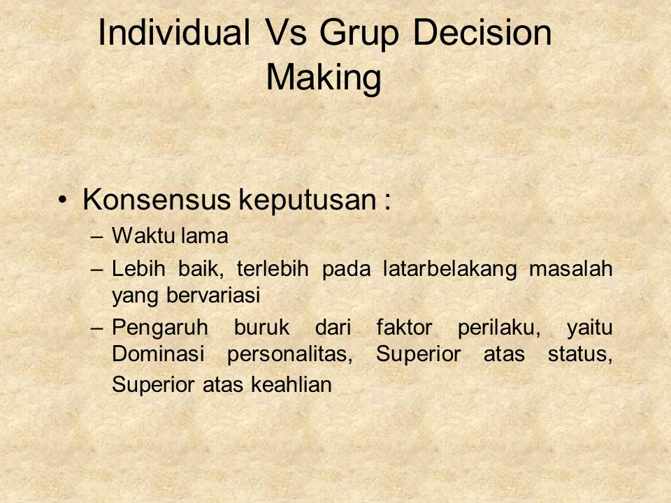 Individual Vs Grup Decision Making
