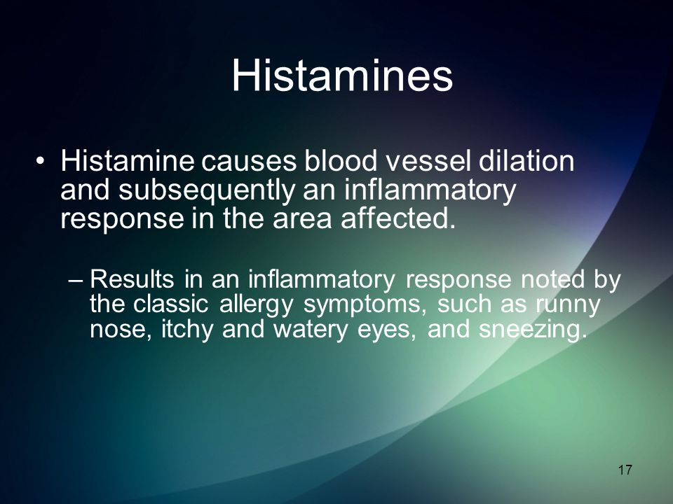 Histamines Histamine causes blood vessel dilation and subsequently an inflammatory response in the area affected.