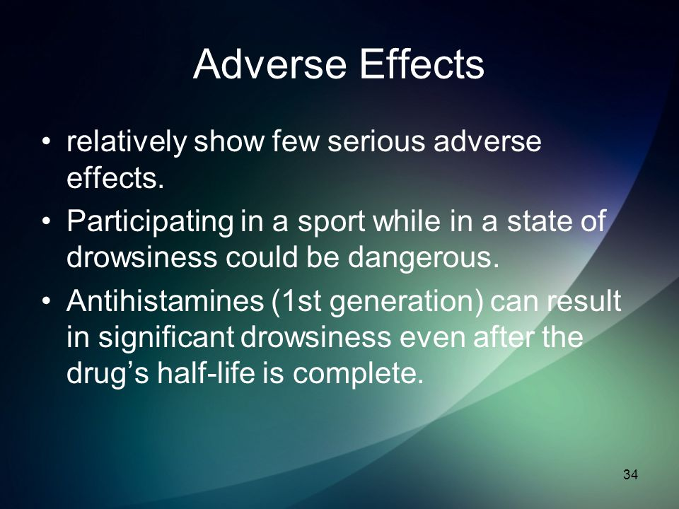 Adverse Effects relatively show few serious adverse effects.