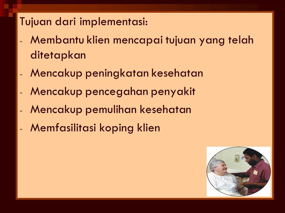 Tujuan dari implementasi: