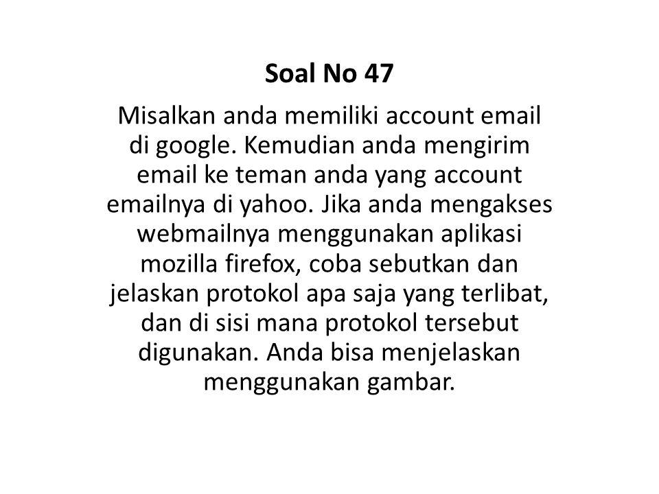 Soal No 47