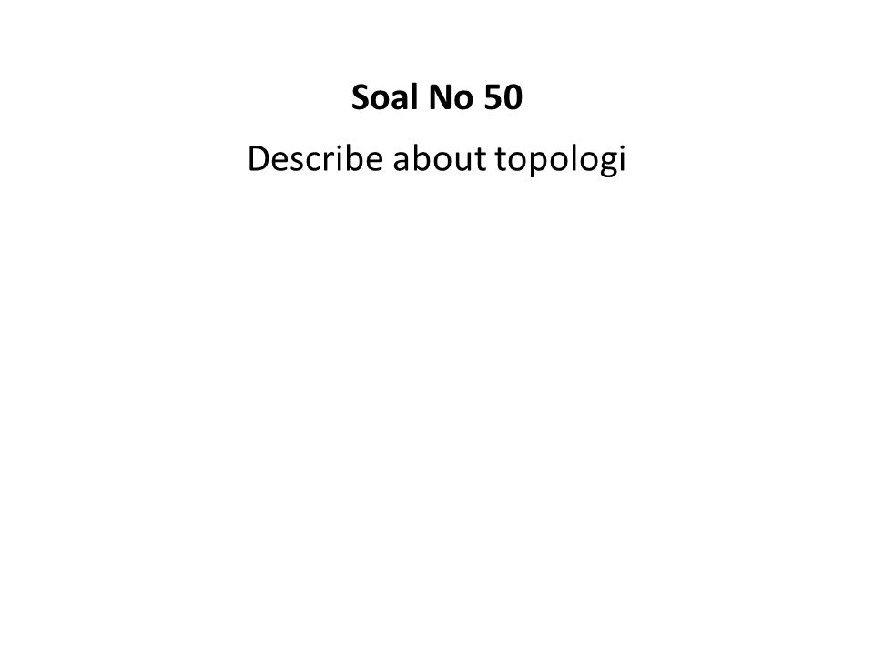 Describe about topologi