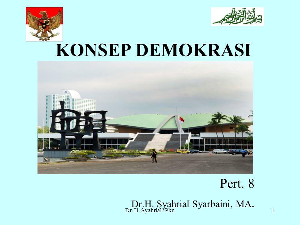 Pert. 8 Dr.H. Syahrial Syarbaini, MA.