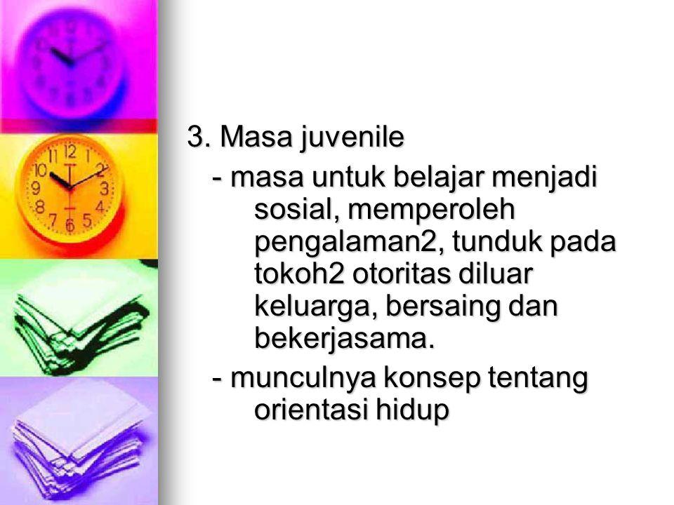 3. Masa juvenile