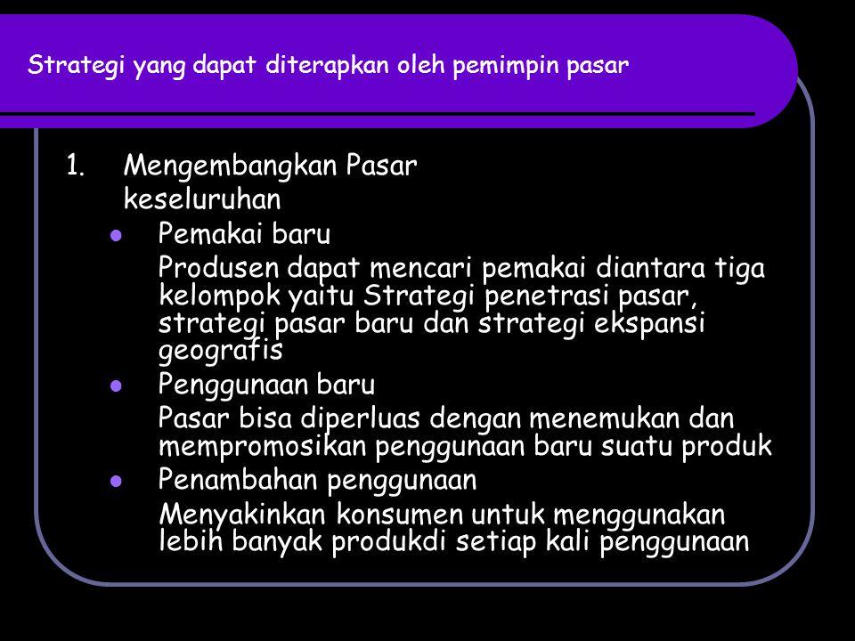 Strategi yang dapat diterapkan oleh pemimpin pasar