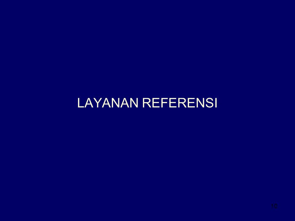 LAYANAN REFERENSI
