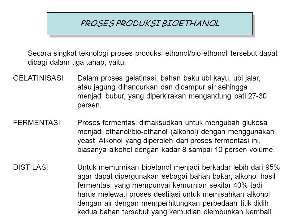 PROSES PRODUKSI BIOETHANOL