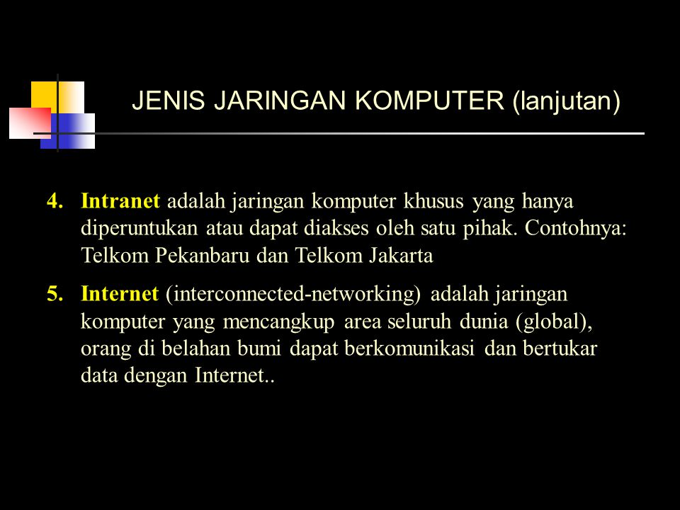 JENIS JARINGAN KOMPUTER (lanjutan)