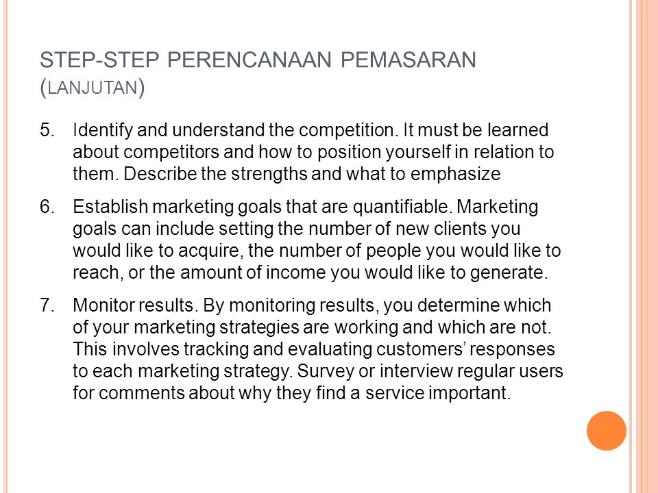 STEP-STEP PERENCANAAN PEMASARAN (lanjutan)