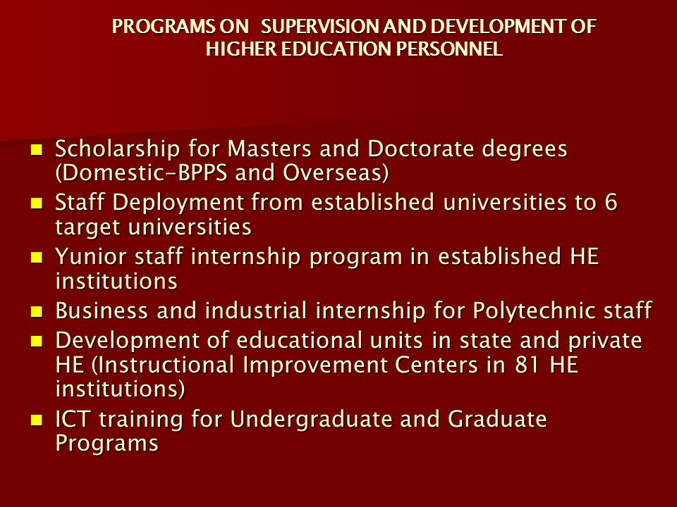 PROGRAMS ON SUPERVISION AND DEVELOPMENT OF HIGHER EDUCATION PERSONNEL