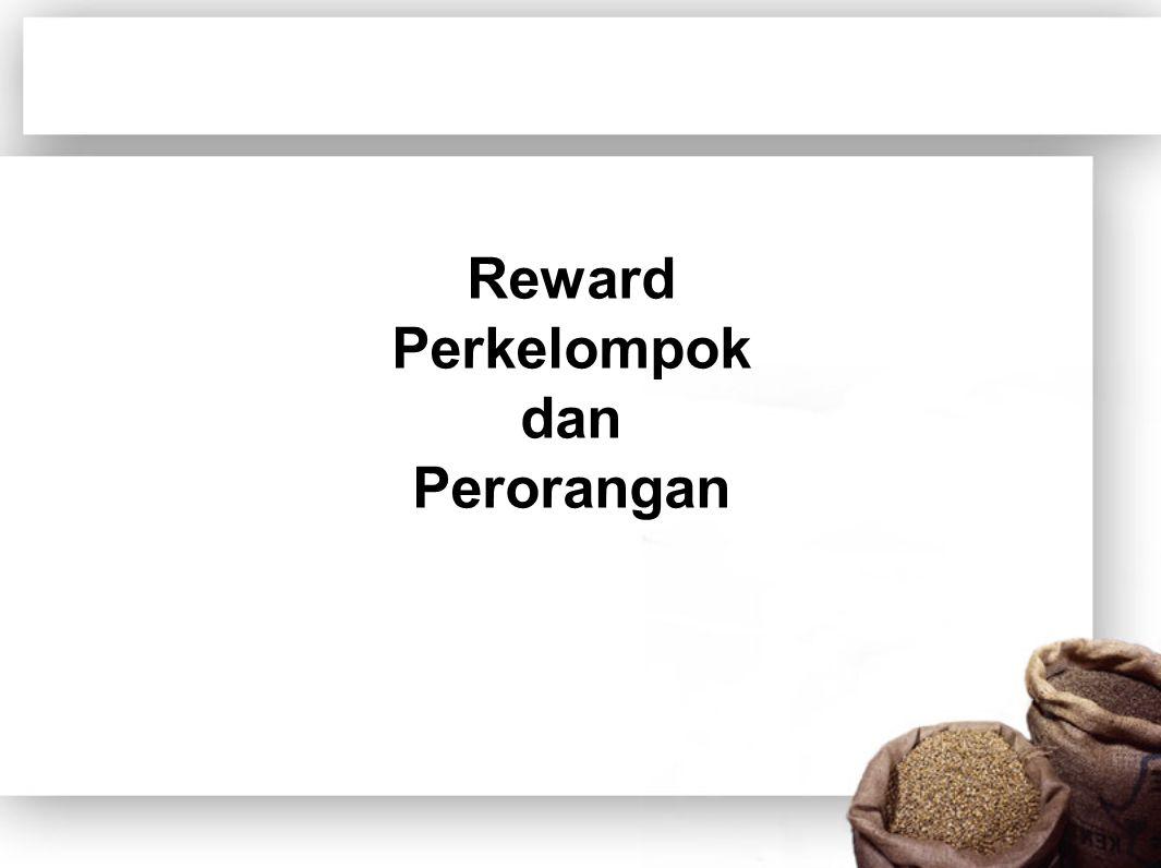Reward Perkelompok dan Perorangan