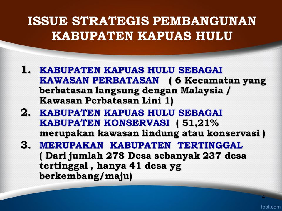 ISSUE STRATEGIS PEMBANGUNAN KABUPATEN KAPUAS HULU