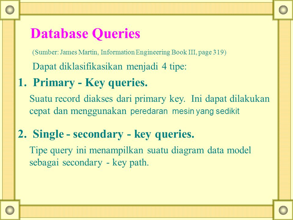 2. Single - secondary - key queries.