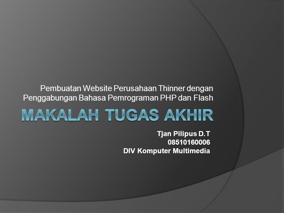 Pembuatan Website Perusahaan Thinner dengan Penggabungan Bahasa Pemrograman PHP dan Flash