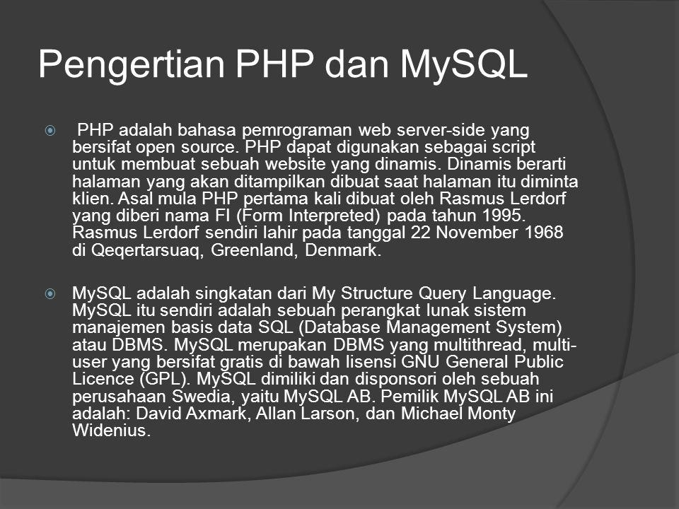Pengertian PHP dan MySQL