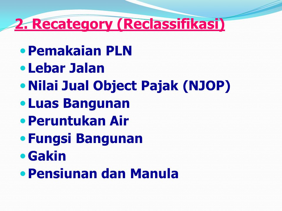 2. Recategory (Reclassifikasi)