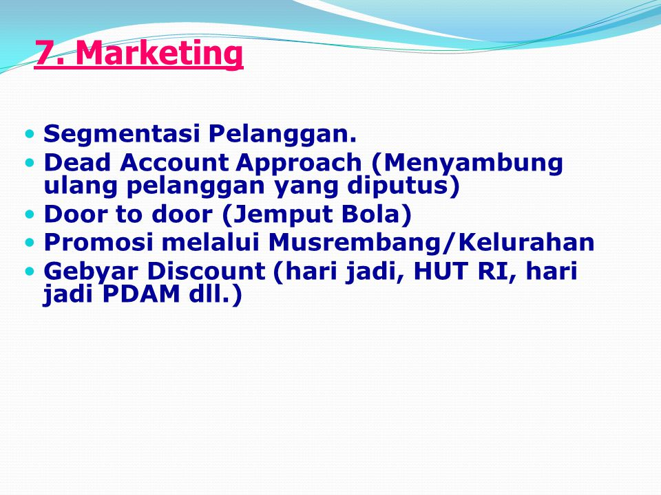7. Marketing Segmentasi Pelanggan.