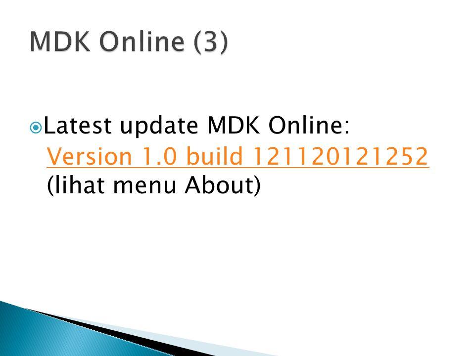 MDK Online (3) Latest update MDK Online: