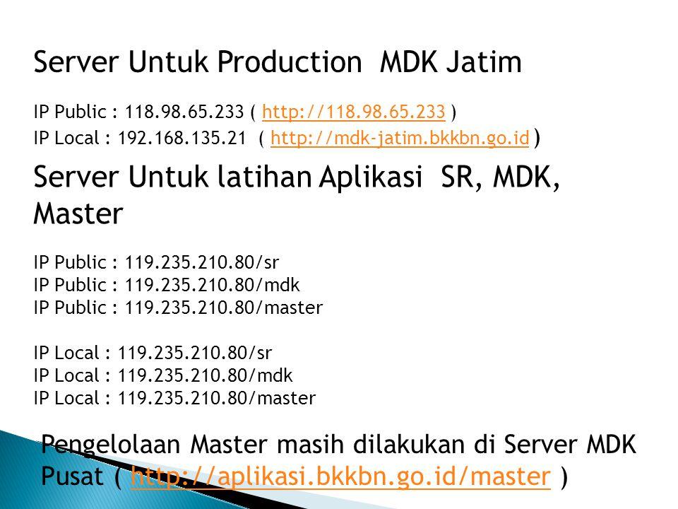 Server Untuk Production MDK Jatim