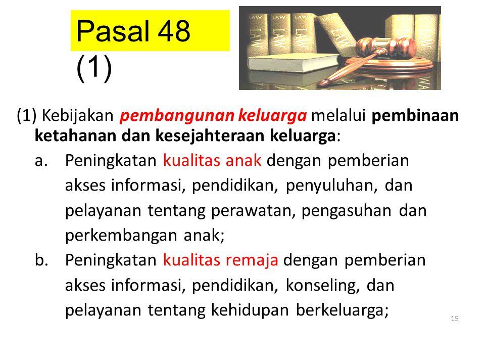 Pasal 48 (1)