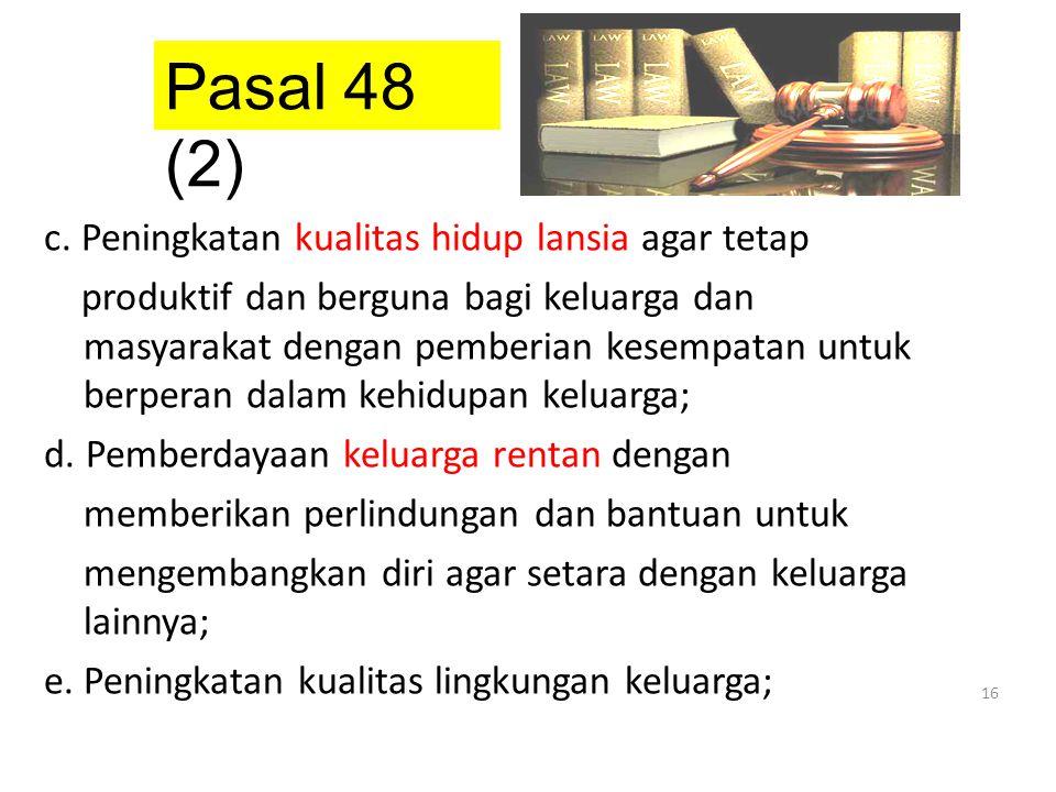 Pasal 48 (2)
