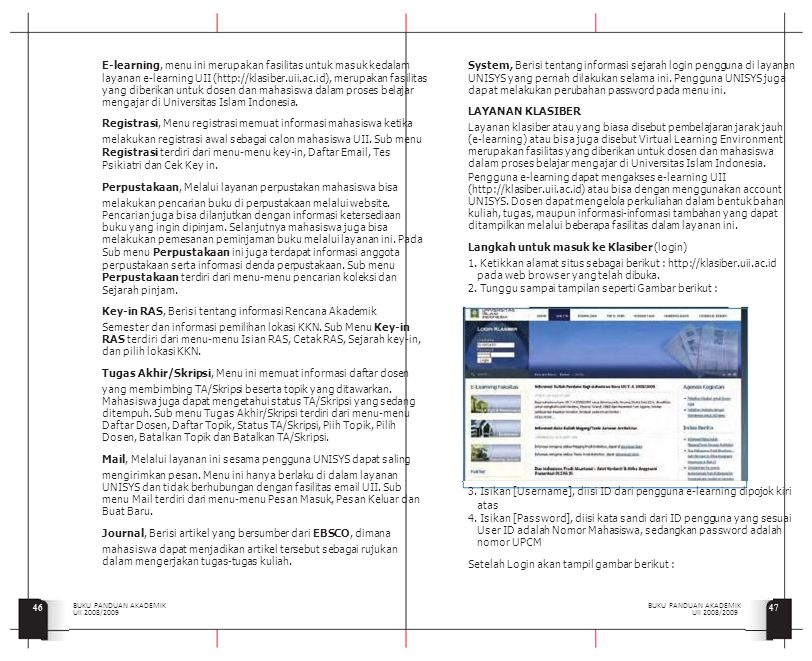 E-learning, menu ini merupakan fasilitas untuk masuk kedalam
