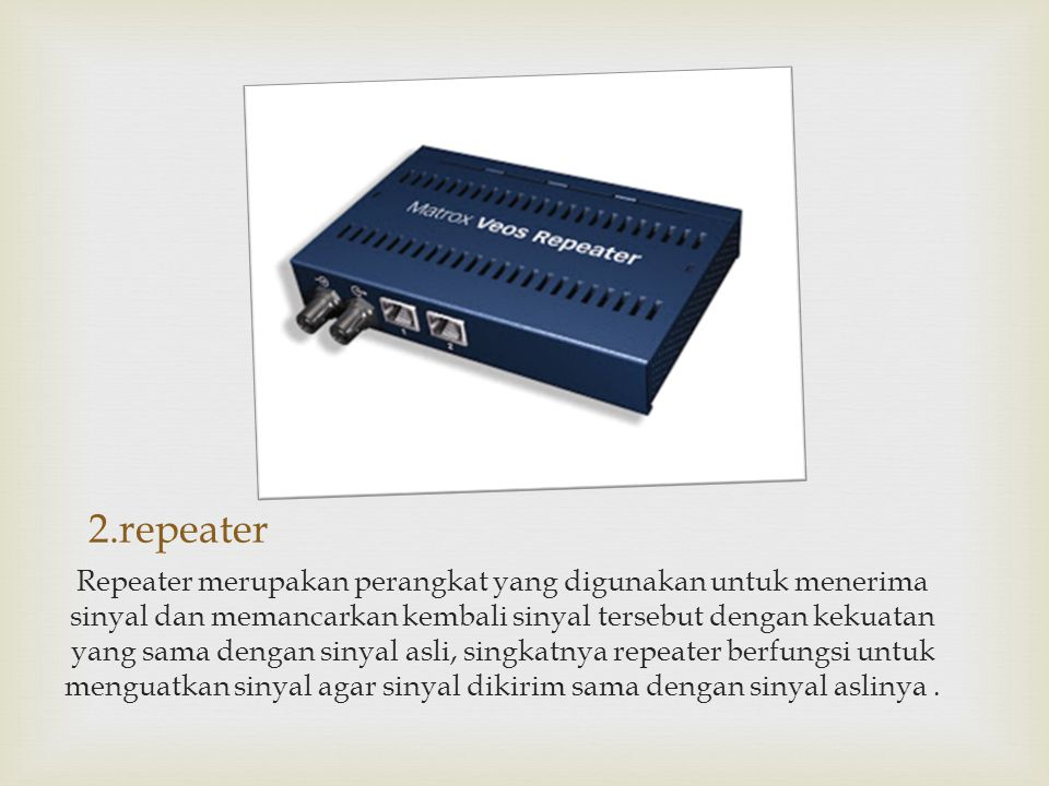 2.repeater
